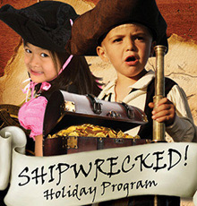 Shipwrecked! Holiday Program